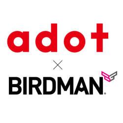 エードット、クリエイター集団・BIRDMANの株式取得。次世代型プロデュースカンパニーを目指す