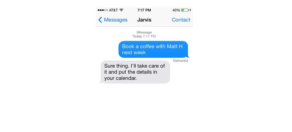 あなた専用の秘書が?店の手配や移動手段…何でもこなすアシスタントアプリ「Jarvis」がスゴイ 3番目の画像