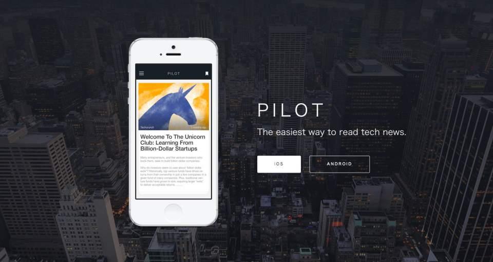 三度の飯より、IT情報が好き。そんな人は「Pilot Reader」でいつでも海外の最新情報が 1番目の画像